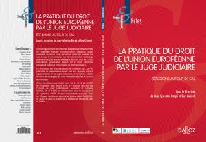 La pratique du droit de l'UE par le juge judiciaire