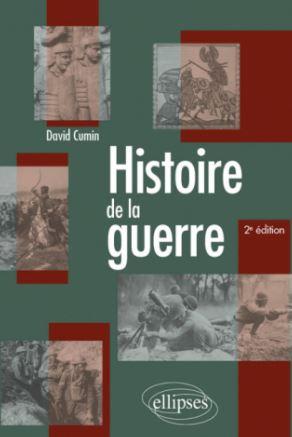 Histoire de la guerre 2ème édition