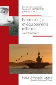 Patrimoine(s) et équipements militaires